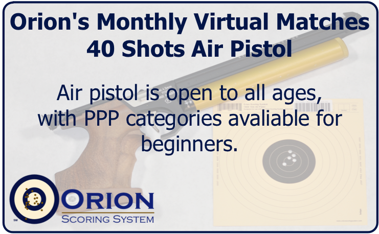Orion's Series of Virtual Matches: Air Pistol